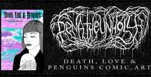"PTU - Death, Love & Penguins / Comic art & dark art illustrations from the book: ""Death, Love & Penguins"""