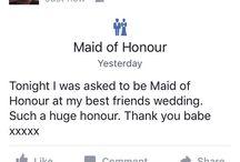 Maid Of Honour / My Maid of Honour duties & ideas x