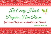 Advent Traditions / Let Every Heart prepare Him room!