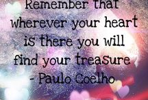 paulo coelho / inspiration.. follow your dreams...listen to your heart