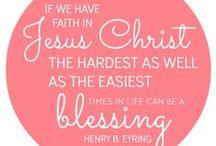Faith / LDS / Inspiration/ Ideas / Teaching / Spiritual thoughts