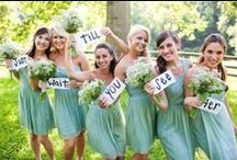 bridesmaids / your perfect day made even better, having your best gals by your side