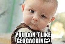 Geocaching Memes / A collection of popular memes with a #geocaching theme.  If you'd like to suggest a meme for this board, please contact me!