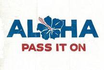 ALOHA / HAWAII / by Bob Hodichak