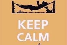 Keep Calm / by Fanny Corsain