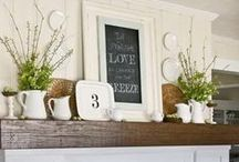 A Place to Display Treasures...Mantels / Decorating Fireplace Mantels