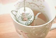 Tea Time / Tea is the whole experience. Breathe, relax and enjoy.