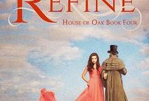 Refine / Inspiration images for Refine, book four in my House of Oak series. Come see if an arrogant nineteenth century lord and a free-spirited twenty-first century woman can find their own happily-ever-after in this time travel romance.  http://amzn.to/1Q7Orza