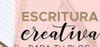 Escritura Creativa Para Tu Blog / Ideas y disparadores de escritura creativa para bloggers y emprendedores que quieren potenciar su negocio online.¡Sólo necesitás papel y lápiz!