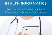 Learn Health Informatics / Learning about Health Informatics, eHealth and Health Information Management