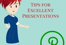 Tips for Excellent Presentations