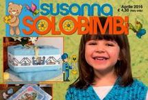 SUSANNA SOLO BIMBI č. 128 duben 2016 / Italský časopis na ruční práce s motivy pro dětský úsměv na www.finery.cz