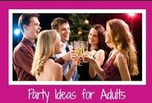 Adult Party Themes / Lots of fun adult party themes with ideas to help plan a special grown up celebration for you and your friends.