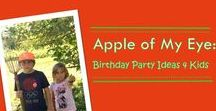 Apple Themed Parties 4 Kids / Invitation, decoration, food and favor ideas for an apple themed birthday party for kids.