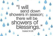 Showers of Blessings / My new theme / by Joanne Garza