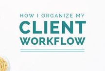 Client Experience / How to manage clients and deliver an awesome experience