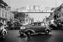 Historic Reno / by Reno Nevada