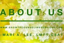 About Us: Growth Counseling & Founder Mari A. Lee, LMFT, CSAT-S / Welcome! At GCS we provide counseling for sex addicts & betrayed spouses in our Glendora, CA offices. Our dedication as therapists is to support each client & couple step-by-step in a confidential & non-judemental setting. We help the clients we work with meet their goals so that they leave GCS with life long tools & a map of support to take with them on their journey forward. We are not bobble head therapists! You may contact us at: www.growthcounselingservices.com