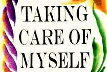 """Self-Care / """"Caring for myself is not self-indulgence, it is self-preservation."""" - Audre Lorde"""