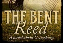 The Bent Reed / Pictures relating to The Bent Reed, a middle grade novel set at Gettysburgh during the Civil War.  The Bent Reed is available in ebook and paperback at your favorite online retailer.
