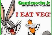 "I EAT VEG! / 1° Contest ""Quasicuoche.it"" : Le Ricette in gara!"