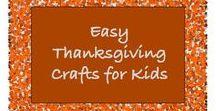 Thanksgiving Fun for Kids / Thanksgiving crafts for kids.