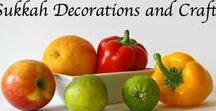 All About Sukkot / All about Sukkot-decorations, crafts, recipes and more