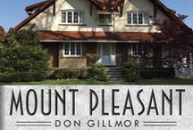 2014 One Book, One Milton / Featuring all things Mount Pleasant by Don Gillmor - The 2014 One Book, One Milton title! [P.O.]