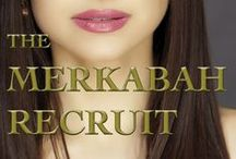 The MERKABAH RECRUIT (BOOK 1) / An empathic professor discovers the shadowy line between myth and cosmic reality when she solves paranormal crimes for an occult organization.