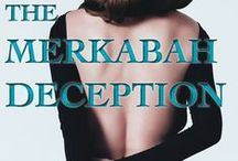 THE MERKABAH DECEPTION  (book 2 ) / Psychotic fits spread through a prep school.Coincidence or supernatural evil? In book 2 of the Merkabah series, Daphne's adventures continue when her search for answers sends her into the jungles of Ecuador.