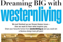 Dreaming Big With Western Living