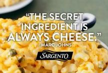 Cheese-isms / by Sargento Cheese