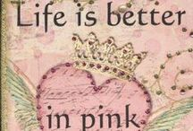 Life Is Pink    ❤ / Everything PINK ^_^