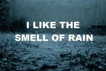 Smell the rain. / by Wil Geven
