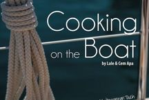 Cook on the Boat / Easy tips & recipes for cooking aboard.