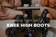 WEAR THEM WELL: Knee High Boots / Knee High Boots from Jones Bootmaker