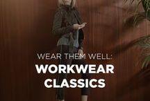 WEAR THEM WELL: Workwear Classics