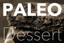 PALEO DESSERT / For the times you want to indulge. Remorse free.