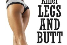 Leg & Booty Workouts / PUSH THAT TUSH.. Workouts for a svelte lower half!