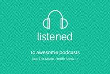 Must Listen to (Podcasts) / Some great podcasts to learn and be inspired by as you grow your business & self.