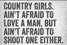 Country at heart <3 / by Maddie