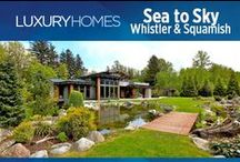 """Luxury Homes in Whistler and Squamish / Showcasing BC's Premier Listings. Home as featured in our quarterly digital magazine """"Macdonald Realty Luxury Homes""""."""
