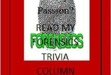 FORENSIC SCIENCE ARTICLES / FROM MY YEARS OF TEACHING FORENSICS, HERE ARE SOME FACTS AND CASES FOR THE SLEUTH WITHIN YOU