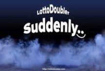 Suddenly / Suddenly.. | Lottodoubler instant lottery