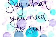 ☮ Say What? ☮ / Quotes to make you think, laugh and live by. / by American Hippie