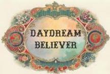 ☮  Daydream Believer  ☮ / Dream On / by American Hippie