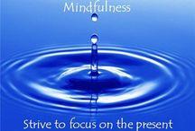 Mindfulness and meditation. / Mindfulness and meditation
