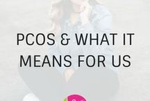 PCOS And What it Means for Us / PCOS and what it means for us women. Understanding what PCOS is and how it affects us. PCOS symptoms, treatments, struggles and more.
