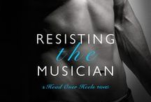 """""""Resisting the Musician"""" novel / """"Resisting the Musician""""  Book One: Head Over Heels http://bit.ly/resistingtm"""