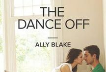 """""""The Dance Off"""" A Novel by Ally Blake / """"The Dance Off"""" by Ally Blake #HarlequinKISS #ModernTempted January 2014"""
